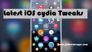 Latest iOS Cydia Tweaks For a better Jailbreak Experince - Jailbreak