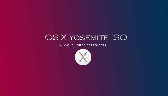 OS X Yosemite ISO | Download Yosemite iso and dmg