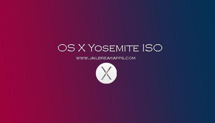 OS X Yosemite ISO